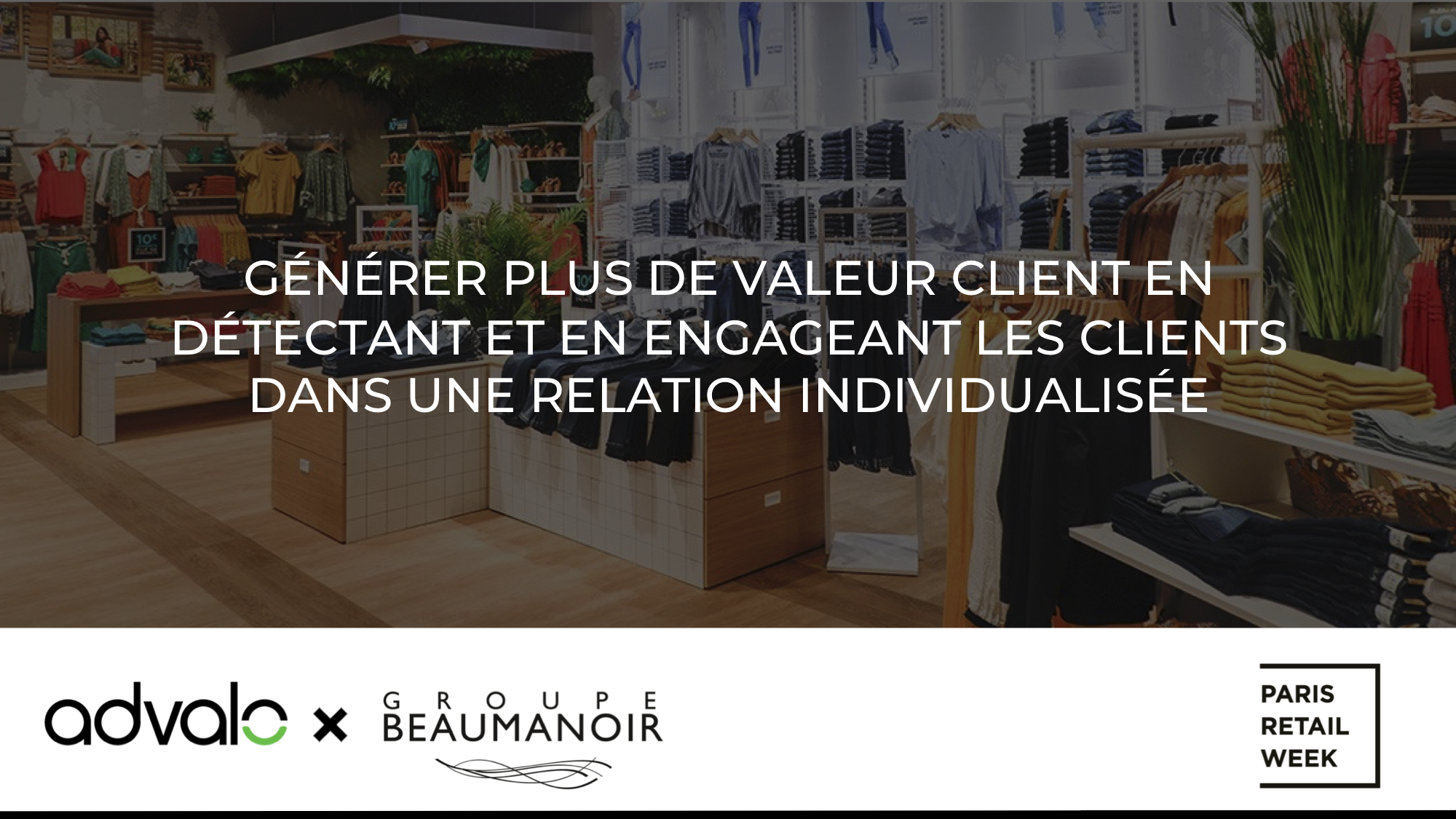 Advalo X Groupe Beaumanoir PRW2019